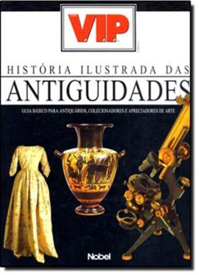 Picture of HISTORIA ILUSTRADA DAS ANTIGUIDADES VIP