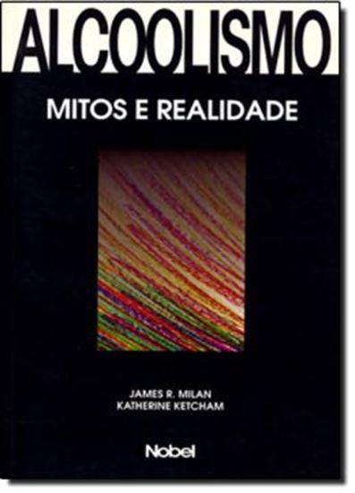 Picture of ALCOOLISMO: OS MITOS E A REALIDADE