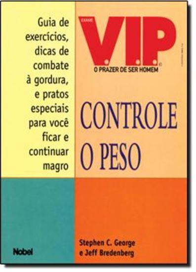 Picture of CONTROLE O PESO - UM PROGRAMA COMPLETO PARA O HOMEM QUE QUER LUTAR