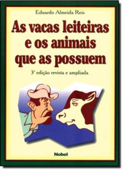 Picture of VACAS LEITEIRAS E OS ANIMAIS QUE AS POSSUEM, AS