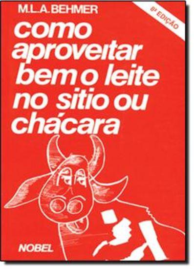 Picture of COMO APROVEITAR BEM O LEITE NO SITIO OU CHACARA