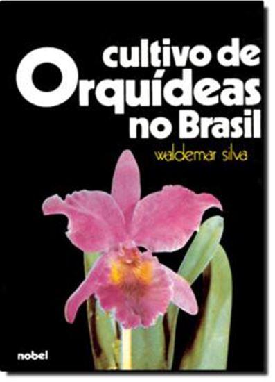 Picture of CULTIVO DE ORQUIDEAS NO BRASIL