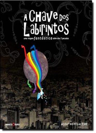 Picture of CHAVE DOS LABIRINTOS: UMA VIAGEM FANTASTICA, A