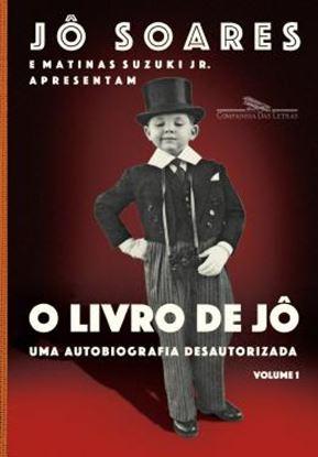 Imagem de LIVRO DE JO, O - UMA AUTOBIOGRAFIA DESAUTORIZADA - VOL. 1