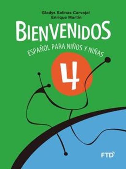 Picture of BIENVENIDOS - ESPANOL PARA NINOS Y NINAS - 4º ANO - 3ª ED