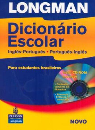 Picture of LONGMAN DICIONARIO ESCOLAR INGLES / PORTUGUES - PORTUGUES / INGLES PARA ESTUDANTES BRASILEIROS  WITH CD-ROM