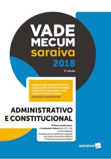 Picture of VADE MECUM SARAIVA 2018 - ADMINISTRATIVO E CONSTITUCIONAL - 2ª ED