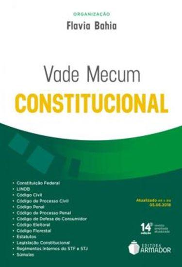 Picture of VADE MECUM CONSTITUCIONAL - ATUALIZADO ATE O DIA 05.06.2018 - 14ª ED