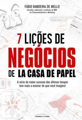 Imagem de 7 LICOES DE NEGOCIOS DE LA CASA DE PAPEL