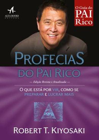 Picture of PROFECIAS DO PAI RICO - O QUE ESTA POR VIR, COMO SE PREPARAR E LUCRAR MAIS