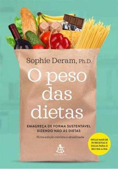 Picture of PESO DAS DIETAS, O - EMAGRECA DE FORMA SUSTENTAVEL DIZENDO NAO AS DIETAS