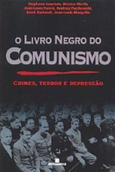 Picture of LIVRO NEGRO DO COMUNISMO, O - CRIMES, TERROR E REPRESSAO