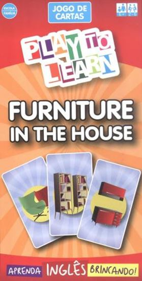 Picture of PLAY TO LEARN - JOGO DE CARTAS - FURNITURE IN THE HOUSE