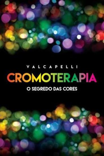 Picture of CROMOTERAPIA - O SEGREDO DAS CORES