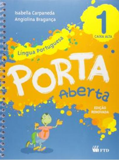 Picture of PORTA ABERTA - LINGUA PORTUGUESA - 1º ANO - CAIXA ALTA
