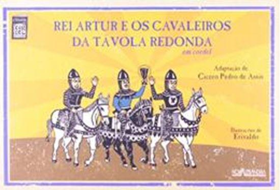 Picture of REI ARTUR E OS CAVALEIROS DA TAVOLA REDONDA