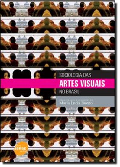 Picture of SOCIOLOGIA DAS ARTES VISUAIS NO BRASIL