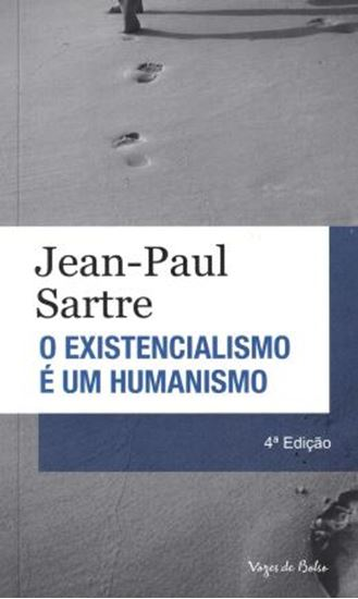 Picture of EXISTENCIALISMO E UM HUMANISMO, O - EDICAO DE BOLSO - 4ª ED