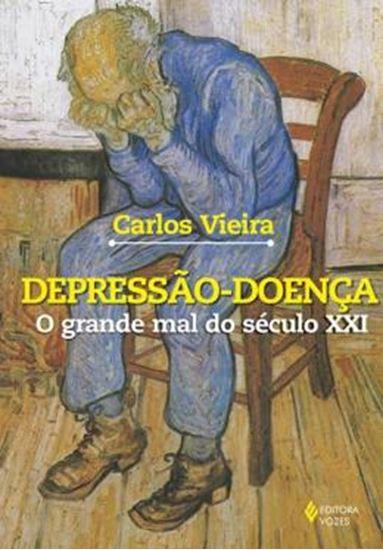 Picture of DEPRESSAO-DOENCA - GRANDE MAL DO SECULO XXI, O