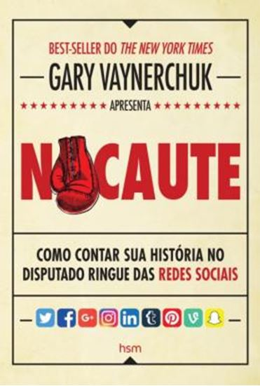 Picture of NOCAUTE - COMO CONTAR A SUA HISTORIA NO DISPUTADO RINGUE DAS REDES SOCIAIS