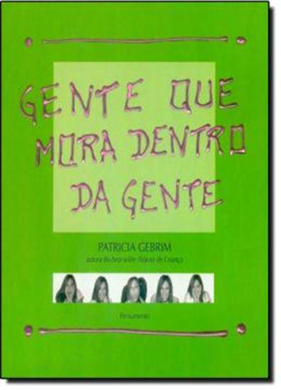 Picture of GENTE QUE MORA DENTRO DA GENTE