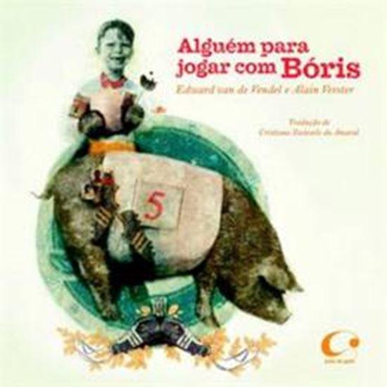Picture of ALGUEM PARA JOGAR COM BORIS
