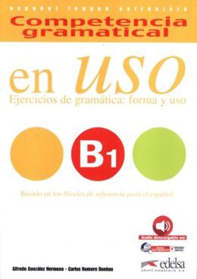 Picture of COMPETENCIA GRAMATICAL EN USO - LIBRO DEL ALUMNO B1 - AUDIO DESCARGABLE