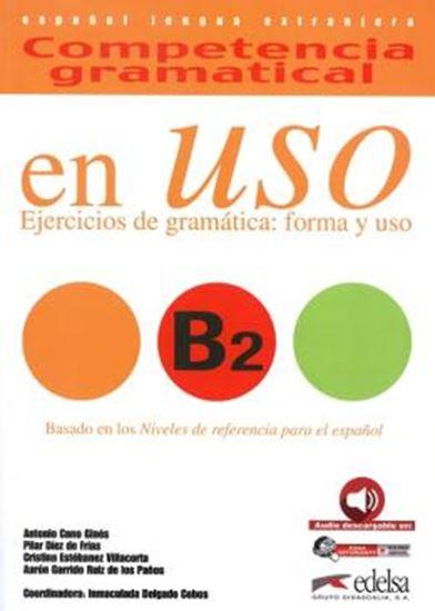 Picture of COMPETENCIA GRAMATICAL - EN USO B2 - LIBRO DEL ALUMNO - AUDIO DESCARGABLE