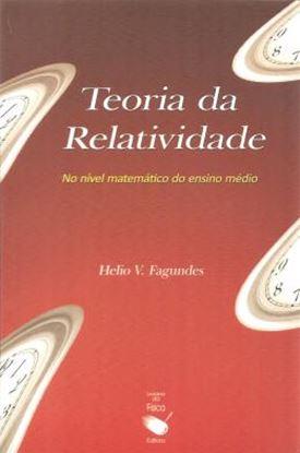 Imagem de  TEORIA DA RELATIVIDADE NO NIVEL MATEMATICO DO ENSINO MEDIO