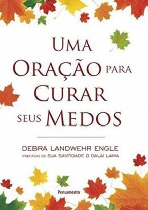 Imagem de  ORACAO PARA CURAR SEUS MEDOS, UMA