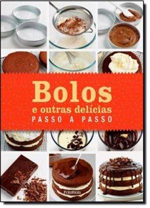 Imagem de  BOLOS E OUTRAS DELICIAS PASSO A PASSO