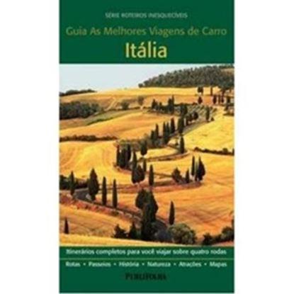 Imagem de  ITALIA - GUIA AS MELHORES VIAGENS DE CARRO