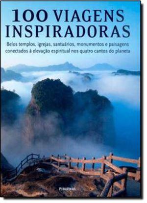 Imagem de 100 VIAGENS INSPIRADORAS