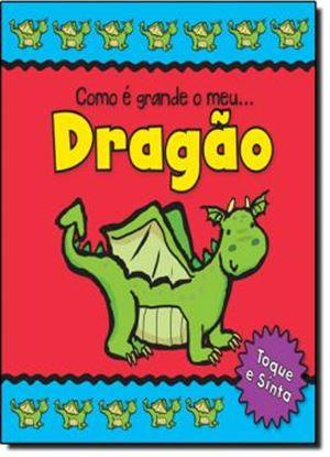 Imagem de  COMO E GRANDE O MEU DRAGAO