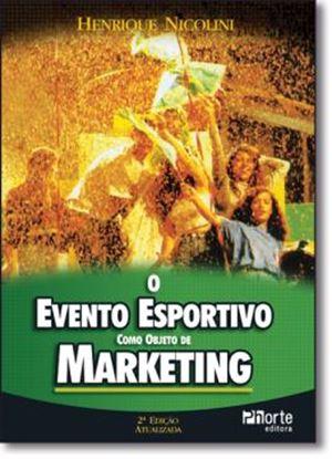 Imagem de  EVENTO ESPORTIVO COMO OBJETO DE MARKETING, O