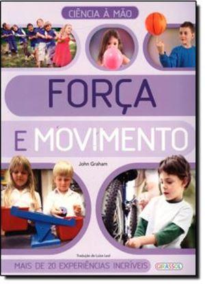 Imagem de  CIENCIA A MAO - FORCA E MOVIMENTO