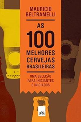 Imagem de 100 MELHORES CERVEJAS BRASILEIRAS, AS