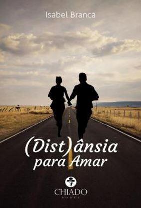 Imagem de (DIST)ANSIA PARA AMAR