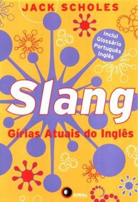 Imagem de SLANG - GIRIAS ATUAIS DO INGLES