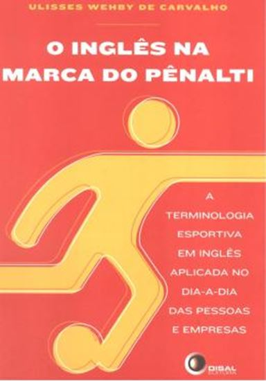Picture of O INGLES NA MARCA DO PENALTI