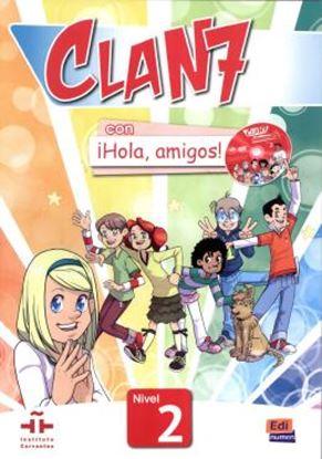 Imagem de CLAN 7 CON HOLA, AMIGOS! 2 LIBRO DEL ALUMNO + EXTENSION DIGITAL